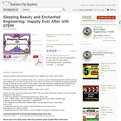Sleeping Beauty and Enchanted Engineering:... by Get Caught Engineering - STEM for Kids