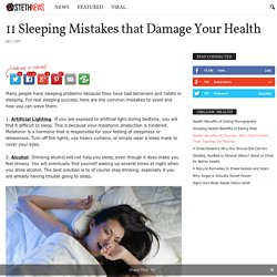 11 Sleeping Mistakes that Damage Your Health