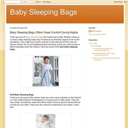 Baby Sleeping Bags: Baby Sleeping Bags Offers Great Comfort During Nights