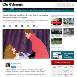 'Sleeping Beauty' axed from Sleeping Beauty pantomime because of gender stereotypes