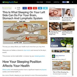 This Is What Sleeping On Your Left Side Can Do For Your Brain, Stomach And Lymphatic System