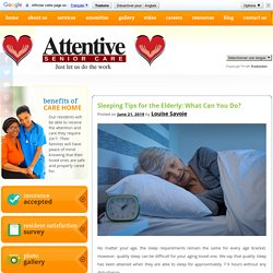 Sleeping Tips for the Elderly: What Can You Do?