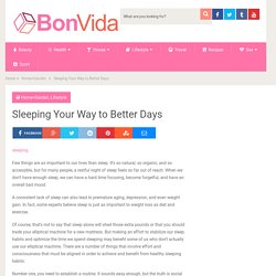 Sleeping Your Way to Better Days - BonVida