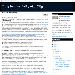 Sleepless in Salt Lake City: Spring Security - Stateless Cookie Based Authentication with Java Config