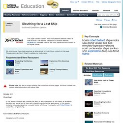Lesson Plans - Sleuthing for a Lost Ship