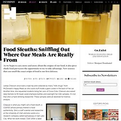 Food Sleuths: Sniffing Out Where Our Meals Are Really From