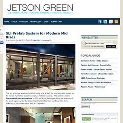 SLI Prefab System for Modern Mid Rises