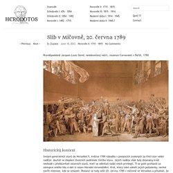 Slib v Míčovně, 20. června 1789