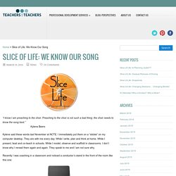 Slice of Life: We Know Our Song