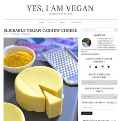 Sliceable Vegan Cashew Cheese