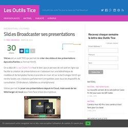 Slid.es Broadcaster ses presentations