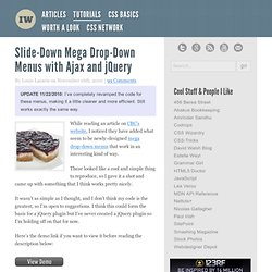 Slide-Down Mega Drop-Down Menus with Ajax and jQuery