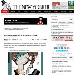 Slide Show: Obama on The New Yorker's Cover