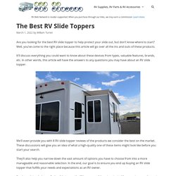 8 Best RV Slide Toppers Reviewed and Rated in 2020 - RV Web