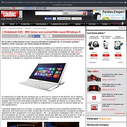 Slidebook S20 : MSI lance son convertible sous Windows 8