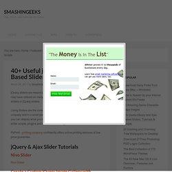 40+ Useful jQuery and Ajax Based Sliders, Tutorials & Scripts