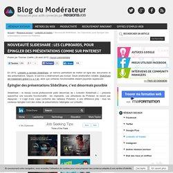 Nouveauté SlideShare : les Clipboards, pour épingler des présentations comme sur Pinterest