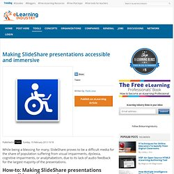 Making SlideShare presentations accessible and immersive