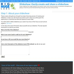 Slideshow: Easily create and share a slideshow.