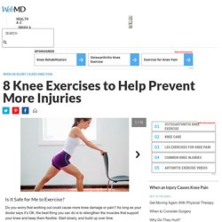 Slideshow: Exercises to Help Knee Pain in Pictures