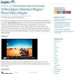 20 Best jQuery Slideshow / Photo Gallery Plugins