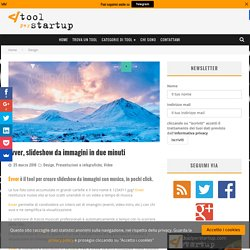 Evver, slideshow da immagini in due minuti - Tool per Start up