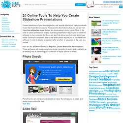 20 Online Tools To Help You Create Slideshow Presentations