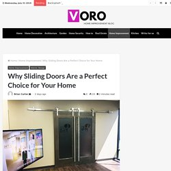 Why Sliding Doors Are a Perfect Choice for Your Home