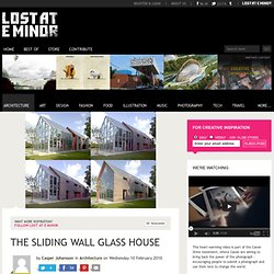 The Sliding Wall Glass House