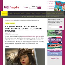 A Slightly Absurd but Actually Sincere List of Feminist Halloween Costumes