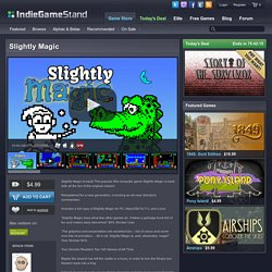Slightly Magic - download this indie game today from the IndieGameStand Store