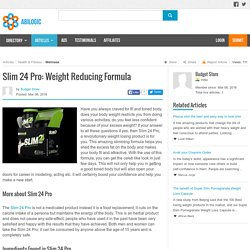 Slim 24 Pro: Weight Reducing Formula
