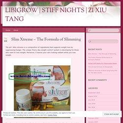 Slim Xtreme – The Formula of Slimming
