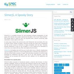 SlimerJS, A Spooky Story