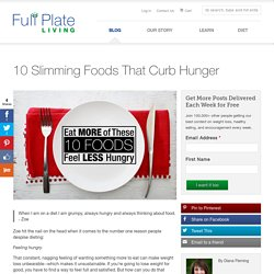10 Slimming Foods That Curb Hunger