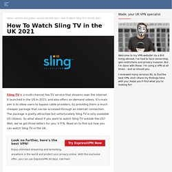 Sling TV UK: How to watch Sling TV outside the US