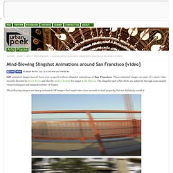 Mind-Blowing Slingshot Animations around San Francisco [video]