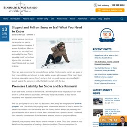 Slipped and Fell on Snow or Ice? What You Need to Know