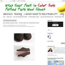 Unusually colored soles - Great idea for handmade shoes