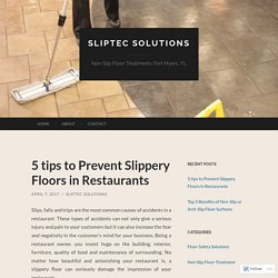 5 tips to Prevent Slippery Floors in Restaurants