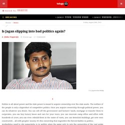 Is Jagan slipping into bad politics again?