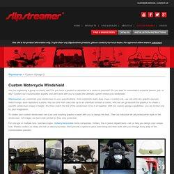 Slipstreamer Custom Motorcycle Windshield