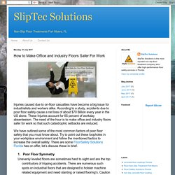 SlipTec Solutions: How to Make Office and Industry Floors Safer For Work