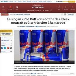 Le slogan «Red Bull vous donne des ailes» pourrait coûter très cher à la marque