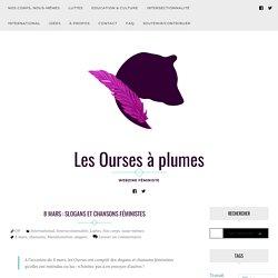 8 mars : Slogans et chansons féministes – Les Ourses à plumes