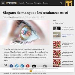 Slogans de marque : les tendances 2016