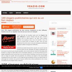 100 slogans publicitaires qui ont eu un fort impact - Veazio