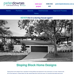 Sophisticated Sloping Block Home Designs