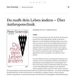 Peter Sloterdijk - Du mußt dein Leben ändern – Über Anthropotechnik