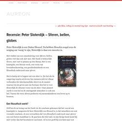 Recensie: Peter Sloterdijk – Sferen, bellen, globes - Aureon architectuurblog